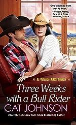 Three Weeks With A Bull Rider (Oklahoma Nights series Book 3)