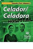 Celador/Celadora. Servicio de Salud de las Islas Baleares. Temario y Test. Volumen 2