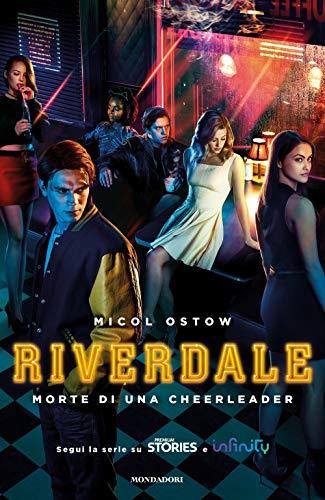 Morte di una cheerleader. Riverdale