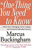 One Thing You Need to Know: About Great Managing, Great Leading, and Sustained Individual Success