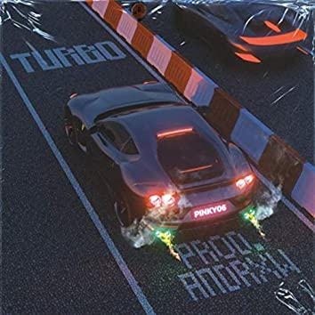 Turbo (feat. Andrxw)