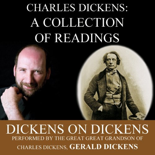 Charles Dickens: A Collection of Readings audiobook cover art