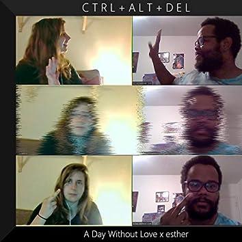 CTRL+ ALT+ DEL (feat. Esther)