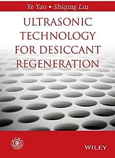Ultrasonic Technology for Desiccant Regeneration