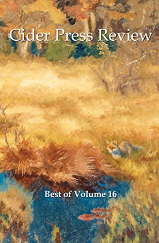 The Best of Cider Press Review, Volume 16 (English Edition)