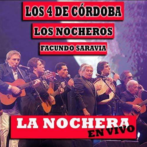 Los 4 De Cordoba, Los Nocheros & Facundo Saravia