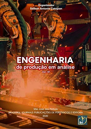 Engenharia de produção em análise (Vol. Livro 1)
