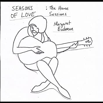 Seasons of Love: The House Sessions