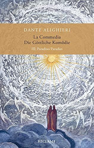 La Commedia / Die Göttliche Komödie: III. Paradiso/Paradies. Italienisch/Deutsch