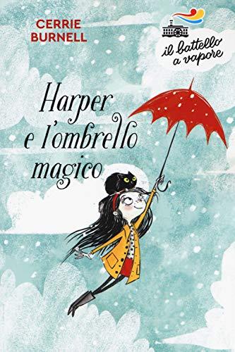 Harper e l'ombrello magico. Nuova ediz.
