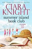 Summer Island Book Club: Sweet Beach Read (A Friendship Beach Novel 1)