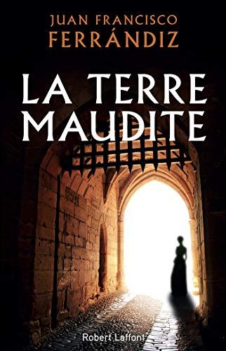 La Terre maudite (French Edition)