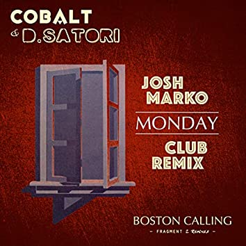 Boston Calling - Fragment 2: The Remixes, Pt. 1