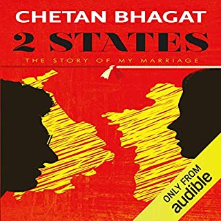 2 States     The Story of My Marriage              By:                                                                                                                                 Chetan Bhagat                               Narrated by:                                                                                                                                 Sartaj Garewal                      Length: 9 hrs and 6 mins     2 ratings     Overall 4.0