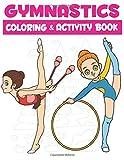GYMNASTICS Coloring & Activity Book: Drawing Art Book Artistic for Vault, Bars, Beam, Floor Fans