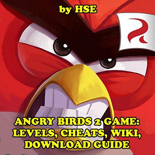 Angry Birds 2 Game: Levels, Cheats, Wiki, Download Guide cover art