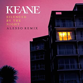 Silenced By The Night (Alesso Remix)