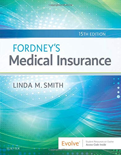 Compare Textbook Prices for Fordney's Medical Insurance, 15e 15 Edition ISBN 9780323594400 by Smith CPC  CPC-1  CEMC  PCS  CMBS, Linda