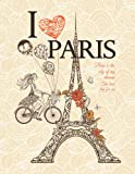 """Retro Eiffel Tower Notebook with a Cover Featuring """" I love Paris"""". 120 Lined Pages. College Ruled. Composition Notebook. 8.5 x 11. Gift for ... Lovers, Fans of Paris and Travel Lovers."""