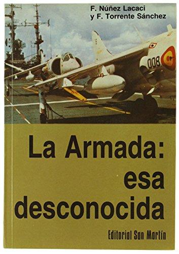 LA ARMADA: ESA DESCONOCIDA.