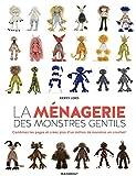 La ménagerie des monstres gentils: Combinez les pages et créez plus d'un million de...