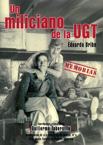 Un miliciano de la UGT. Memorias (Ensayo)