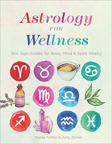 Astrology for Wellness: Star Sig...