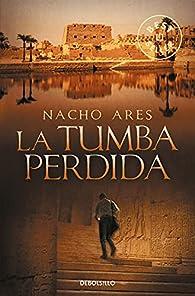 La tumba perdida par  Nacho Ares