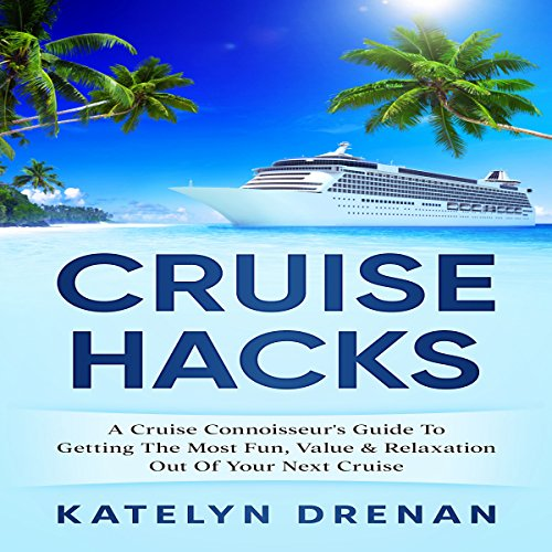 Cruise Hacks audiobook cover art