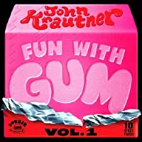 Fun With Gum 1 (Cassette)