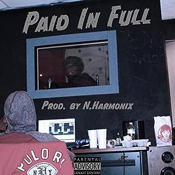 Paid in Full (feat. Duke LaRon & Tay 3)