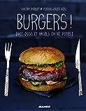 Burgers ! Hot-dogs et bagels entre potes