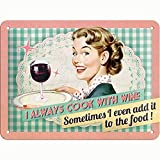 Nostalgic-Art Plaque métal déco Vintage 20x15cm I Always Cook with Wine