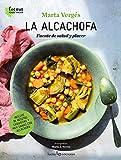 La alcachofa: Fuente de salud y placer: 2 (Cocina Plant Based)