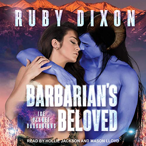 Barbarian's Beloved Audiobook By Ruby Dixon cover art
