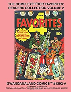 The Complete Four Favorites: Readers Collection Volume 2: Gwandanaland Comics #1392-A:   Starring Magno, Unknown Soldier, ...