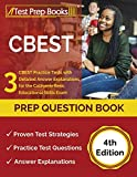 CBEST Prep Question Book: 3 CBEST Practice Tests with Detailed Answer Explanations for the California Basic Educational Skills Exam: [4th Edition]
