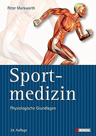 Sportedizin Physiologische Grundlagen Peter Markworth