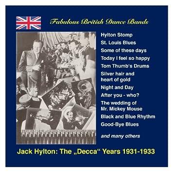 Jack Hylton: The Decca Years (1931-1933)