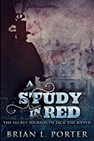 A Study In Red: Large Print Edition