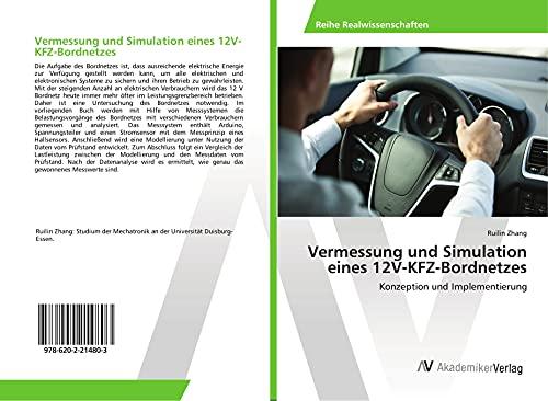 Vermessung und Simulation eines 12V-KFZ-Bordnetzes: Konzeption und Implementierung