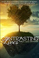 Contrasting Lives: Clear Print Edition