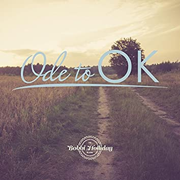 Ode to OK
