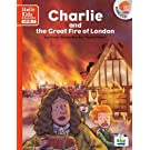CHARLIE AND THE GREAT FIRE OF LONDON (NOUVELLE ÉDITION)