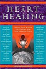 The Heart of Healing: Inspired Ideas, Wisdom, and Comfort from Today