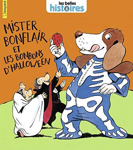 Mister Bonflair et les bonbons d'Halloween (Les Belles Histoires) (French Edition)