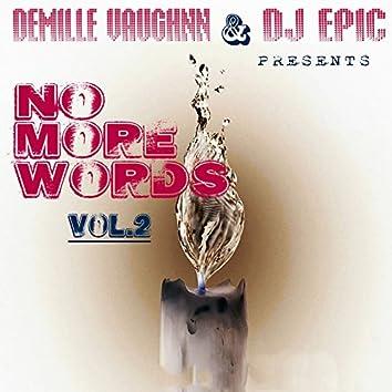 No More Words, Vol. 2