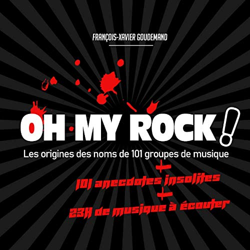 OH MY ROCK ! Les origines des no...