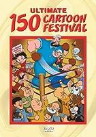 ULTIMATE 150 CARTOON FESTIVAL