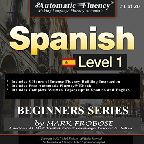 Automatic Fluency Spanish/Complete Tapescript and Free Ebook/Level 1/Program 1 (English and Spanish Edition) audiobook cover art